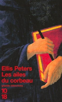 Les ailes du corbeau - Ellis Peters