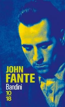 Bandini - JohnFante