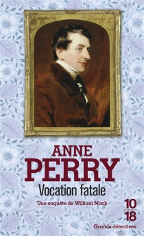 Vocation fatale - Anne Perry
