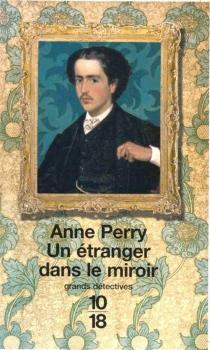 Un étranger dans le miroir - AnnePerry