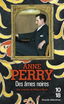 Des âmes noires - AnnePerry