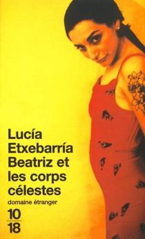 Beatriz et les corps célestes - LucíaEtxebarria