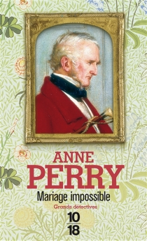 Mariage impossible - Anne Perry