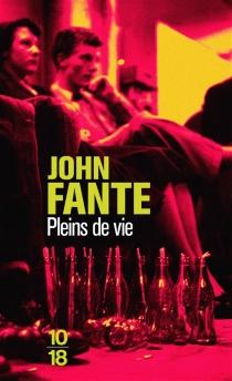 Pleins de vie - JohnFante