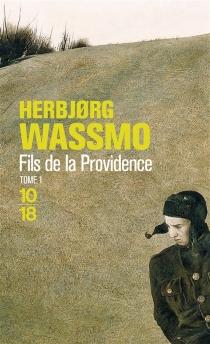 Fils de la providence, n° 1 - HerbjorgWassmo