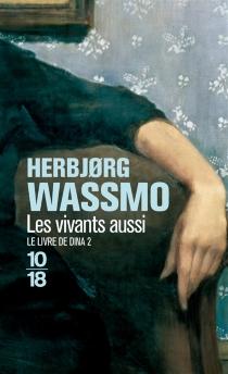 Le livre de Dina - HerbjorgWassmo