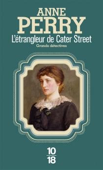 L'étrangleur de Cater Street - AnnePerry
