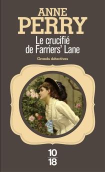 Le crucifié de Farrier's Lane - AnnePerry