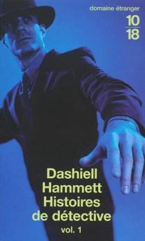 Histoires de détectives - DashiellHammett