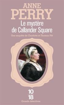 Le mystère de Callander Square - AnnePerry