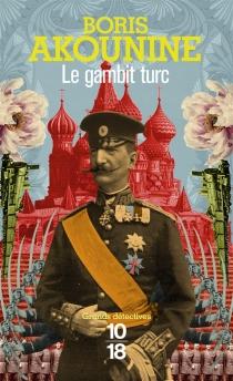 Le gambit turc - BorisAkounine