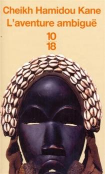 L'aventure ambiguë - Cheikh HamidouKane