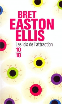 Les lois de l'attraction - Bret Easton Ellis