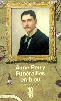 Funérailles en bleu - AnnePerry