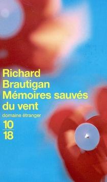 Mémoires sauvés du vent - RichardBrautigan