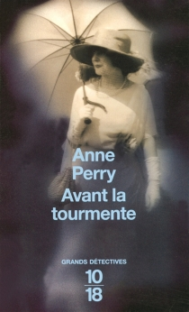 Avant la tourmente - Anne Perry