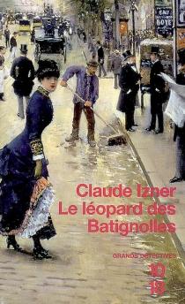 Le léopard des Batignolles - ClaudeIzner