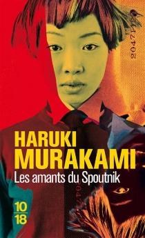 Les amants du Spoutnik - HarukiMurakami