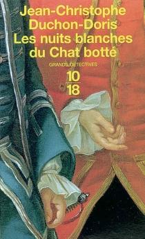 Les nuits blanches du Chat botté - Jean-ChristopheDuchon-Doris