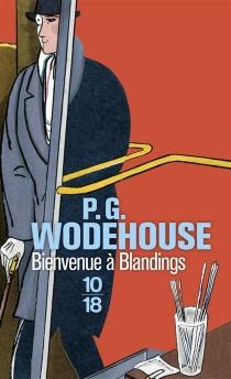 Bienvenue à Blandings - Pelham GrenvilleWodehouse