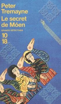 Le secret de Moen : inédit - PeterTremayne