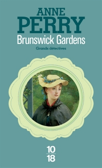 Brunswick gardens - Anne Perry