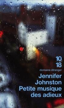 Petite musique des adieux - JenniferJohnston