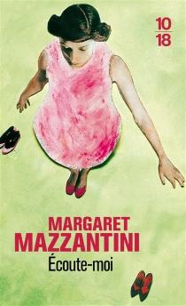 Ecoute-moi - MargaretMazzantini