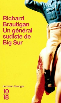 Un général sudiste de Big Sur - RichardBrautigan