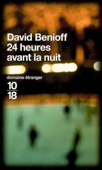 24 heures avant la nuit - DavidBenioff