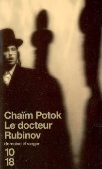 Le docteur Rubinov - ChaïmPotok