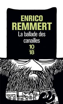 La ballade des canailles - EnricoRemmert