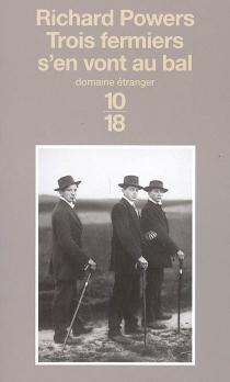 Trois fermiers s'en vont au bal - RichardPowers