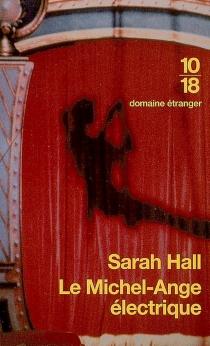 Le Michel-Ange électrique - SarahHall