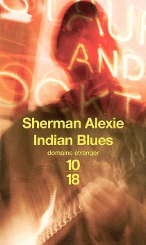 Indian blues - Sherman Alexie