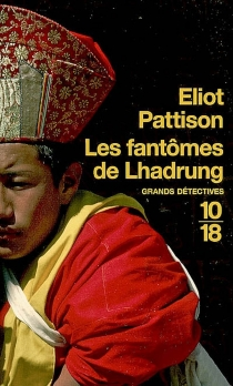 Les fantômes du Lhadrung - EliotPattison