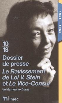 Le ravissement de Lol V. Stein et Le vice-consul, de Marguerite Duras : 1964-1966 -