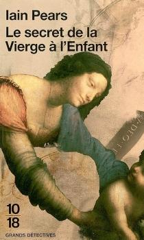 Le secret de la Vierge à l'Enfant - IainPears
