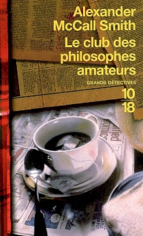 Le club des philosophes amateurs - Alexander McCall Smith
