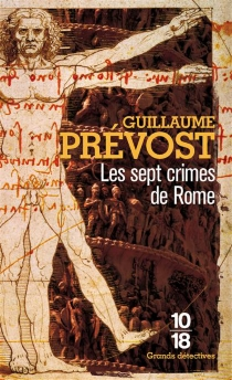 Les sept crimes de Rome - Guillaume Prévost