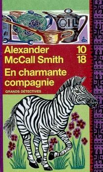 En charmante compagnie - AlexanderMcCall Smith