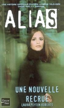 Alias - Laura PeytonRoberts