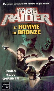 Lara Croft : Tomb raider - James Alan Gardner