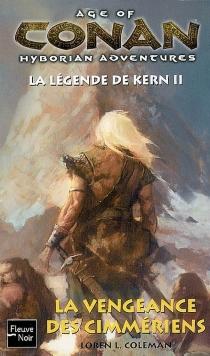Age of Conan, hyborian adventures : la légende de Kern - Loren L.Coleman