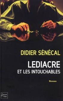 Le diacre et les intouchables - DidierSénécal