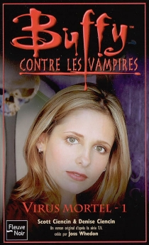 Buffy contre les vampires - Scott Ciencin