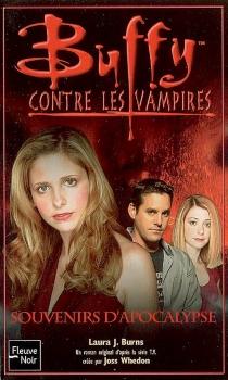Buffy contre les vampires - Laura J.Burns