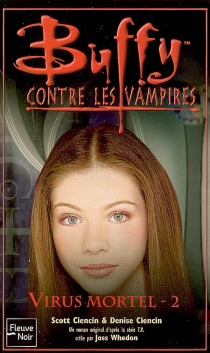 Buffy contre les vampires - Denise Ciencin