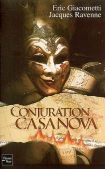 Conjuration Casanova - ÉricGiacometti