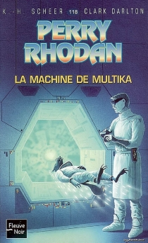 La machine de Multika - Clark Darlton
